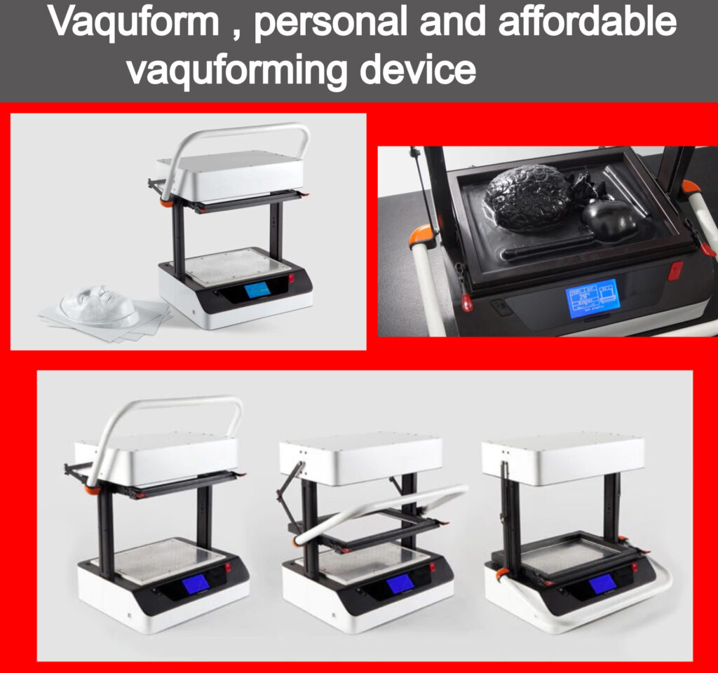 Even industrial applications like vaquforming ,has been made affordable and personal with devices like vaquform .